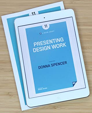 Book cover image of Presenting Design by Donna Spencer